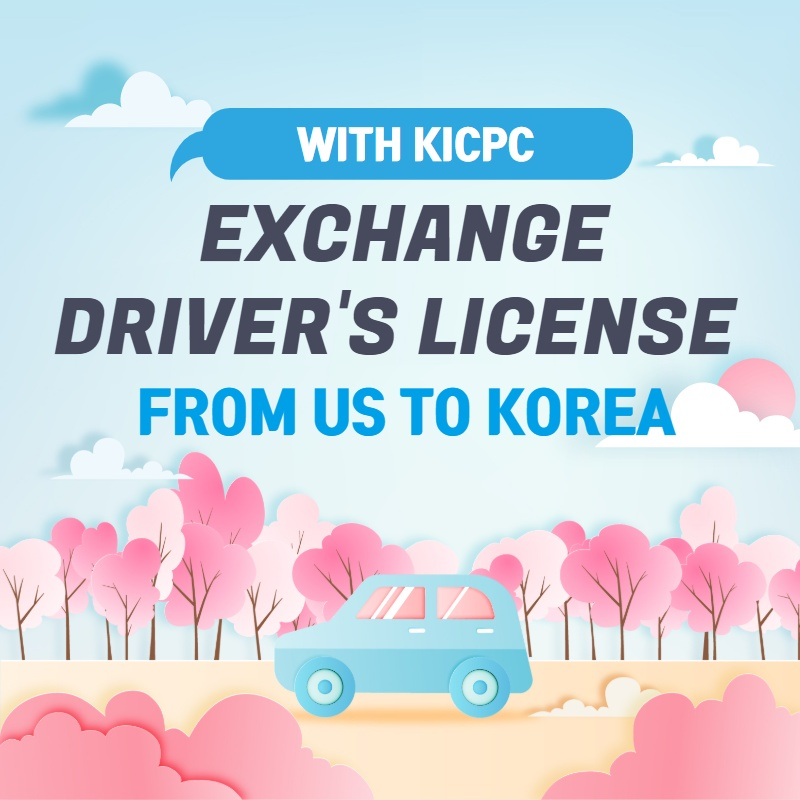 Exchange Driver's license from US to Korea